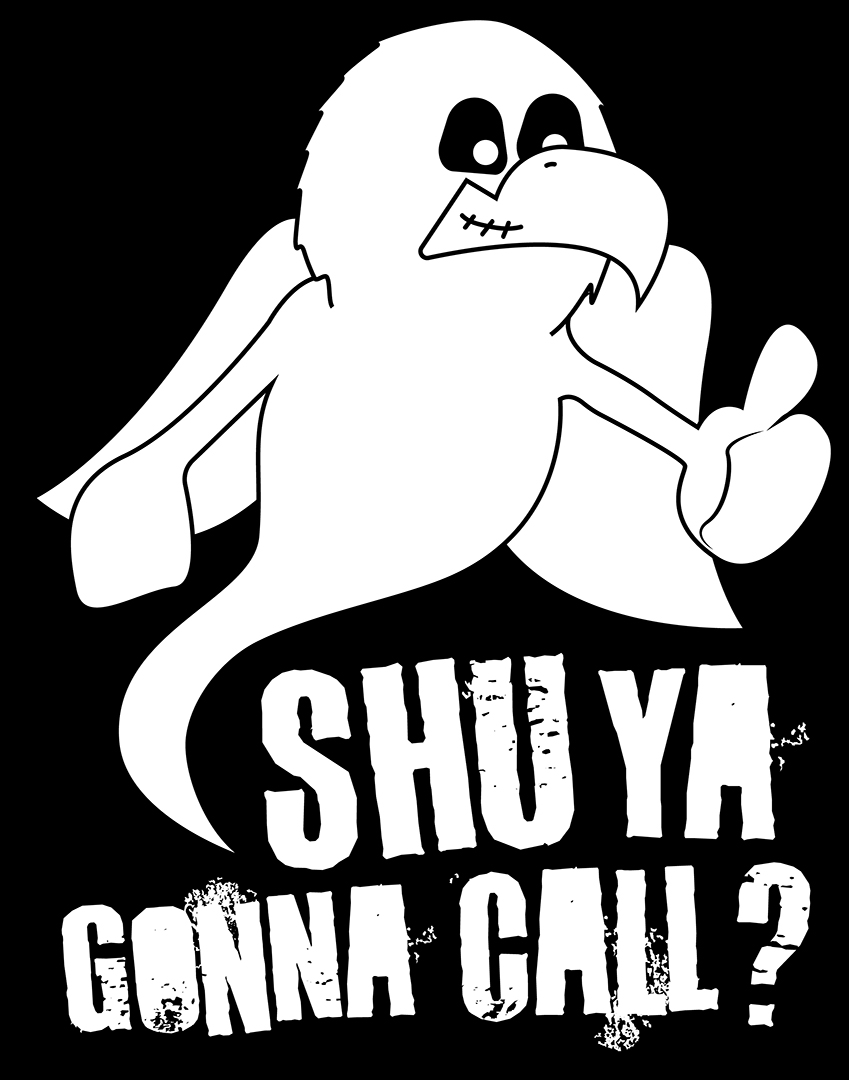 SHU Ya Gonna Call? Design